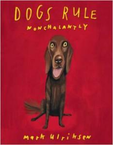 dogs rule nonchalantly